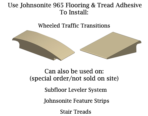 Johnsonite 965 Adhesive  for Wheeled Traffic Transitions