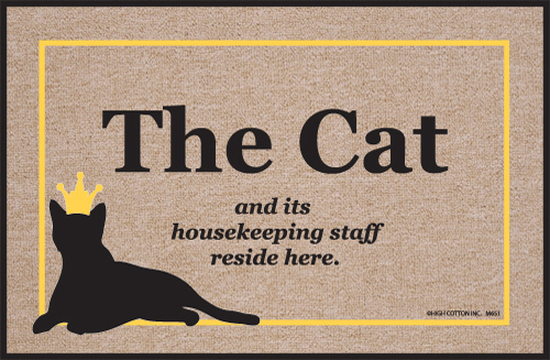 The Cat and its housekeeping staff reside here - Cat Welcome Mat