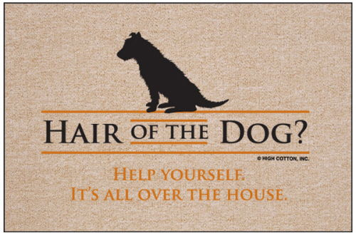 Shedding Dog Welcome Mat - Hair of Dog... Help Yourself