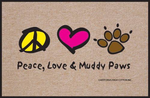 Peace, Love & Muddy Paws Welcome Mat