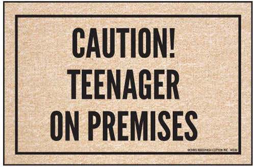 Sarcastic Welcome Mat - Caution! Teenager on Premises