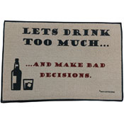 Funny Welcome Mat - Let's Drink Too Much