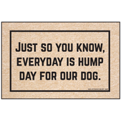 Funny Dog Doormat - Everyday Is Hump Day