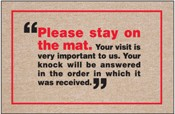 Funny Welcome Mat - Please Stay on the Mat