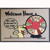 Welcome Home - Funny Door Mat