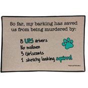 Dog Welcome Mat - My bark has saved us from...