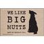 We Like Big Mutts - Pet Themed Doormat