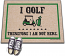 Golf Welcome Mat - I Golf therefore I am not Here