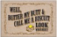 Humorous Welcome Mat - Butter My Butt