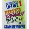 Lift Off 1 Food, Beverage and Pet Stain Remover 22 oz